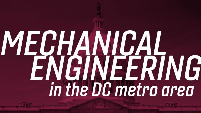 Mechanical Engineering in the DC area